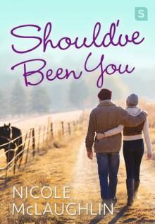 Should've Been You: A Man Enough Romance - Nicole Perkins McLaughlin