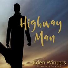 Highway Man - Eden Winters,Darcy Stark