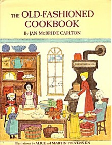 Old Fashioned Cook Book - Jan McBride Carlton