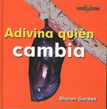 Adivina Quien Cambia - Sharon Gordon