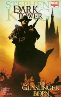 Stephen King Dark Tower The Gunslinger Born #1 First Printing from Marvel Comics - Peter David, Jae Lee, Robin Furth