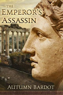 The Emperor's Assassin - Autumn Bardot