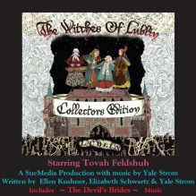 The Witches of Lublin - Collectors Edition (includes The Devil's Brides Music) - Simon Jones, Miriam Margolyes, Barbara Rosenblat, Ellen Kushner, Ellen Kushner, Yale Strom, Elizabeth Schwartz, Neil Gaiman