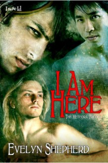 I Am Here - Evelyn Shepherd
