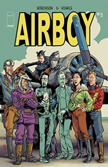 Airboy #3 (of 4) - James Robinson, Greg Hinkle