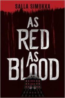 As Red as Blood - Owen Witesman, Salla Simukka