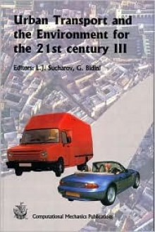 Urban Transport and the Environment for the 21st Century III - G. Bidini