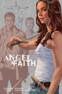 Angel and Faith: Season Nine Library Edition Volume 3 (Buffy the Vampire Slayer) - Rebekah Isaacs,Christos Gage,Joss Whedon