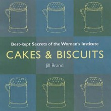 Cakes & Biscuits - Jill Brand