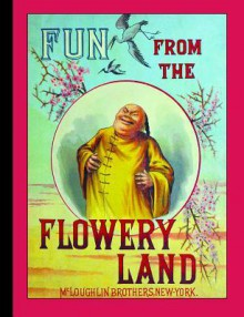Fun from the Flowery Land - Henry Stephens, McLoughlin Brothers