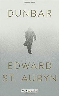 Dunbar (Hogarth Shakespeare) - Edward St. Aubyn