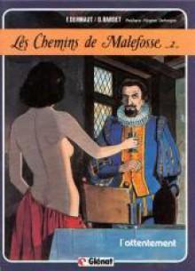 Les Chemins de Malefosse, tome 2 : L'Attentement - Daniel Bardet, François Dermaut