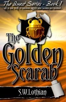 The Golden Scarab - S.W. Lothian