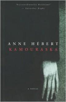 Kamouraska - Anne Hébert