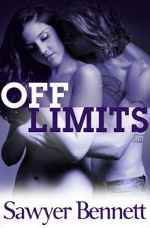 Off Limits (Off Series, #2) - Sawyer Bennett