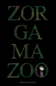 Zorgamazoo - Victor Rivas,Robert Paul Weston
