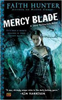 Mercy Blade (Jane Yellowrock Series #3) -