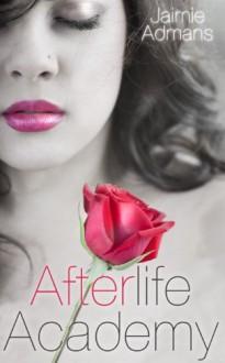 Afterlife Academy - Jaimie Admans