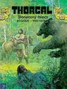 Thorgal, t. 18: Słoneczny miecz - Grzegorz Rosiński, Jean Van Hamme