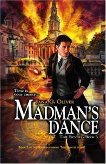 Madman's Dance - Jana Oliver