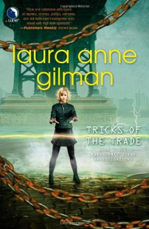 Tricks of the Trade - Laura Anne Gilman