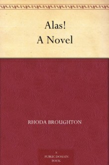 Alas! - Rhoda Broughton