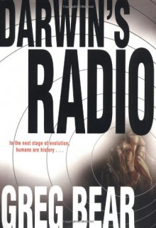 Darwin's Radio - Greg Bear