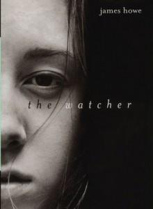 The Watcher - James Howe