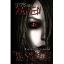 The Carpenter and the Fairy - Cassandra Gold