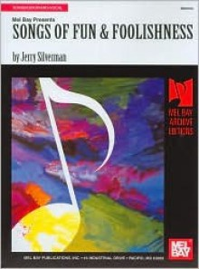 Songs of Fun & Foolishness - Jerry Silverman
