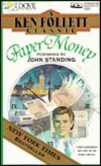 Paper Money (Audio) - Ken Follett, John Standing