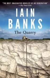 The Quarry - Iain Banks