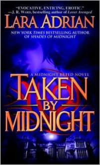Taken by Midnight (Midnight Breed Series #8) - Lara Adrian