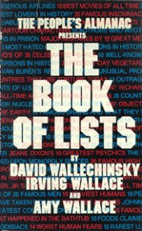 The People's Almanac Presents the Book of Lists - 'David Wallechinsky', 'Irving Wallace', 'Amy Wallace'