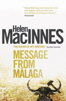 Message From Malaga - Helen MacInnes