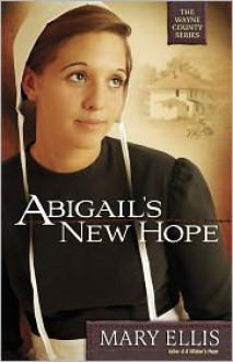 Abigail's New Hope - Mary Ellis