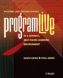 Programlive Workbook and CD [With CDROM] - David Gries, Paul Gries