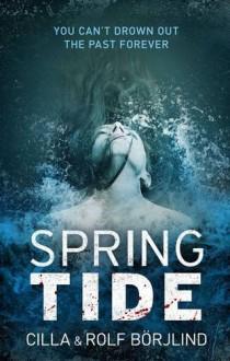 Spring Tide - Cilla Borjlind;Rolf Borjlind