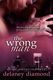 The Wrong Man - Delaney Diamond