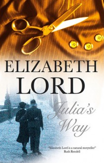 Julia's Way - Elizabeth Lord