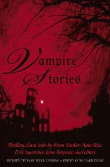 Vampire Stories - Richard Dalby, Peter Cushing