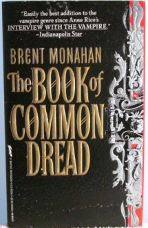 The Book of Common Dread - Brent Monahan