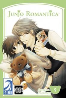 Junjo Romantica, Volume 5 - Shungiku Nakamura