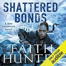 Shattered Bonds - Faith Hunter,Khristine Hvam