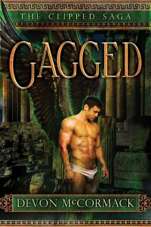 Gagged - Devon McCormack