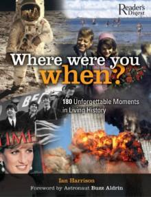 Where Were You When - Ian Harrison