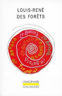 Le bavard - Louis-René des Forêts