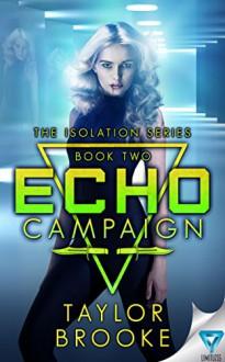 Echo Campaign - Taylor Brooke