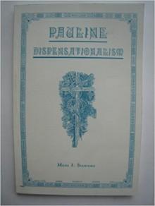 Pauline Dispensationalism - Miles J. Stanford
