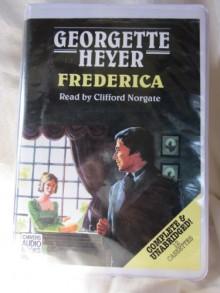 Frederica by Georgette Heyer Unabridged Cassette Audiobook - Georgette Heyer, Clifford Norgate